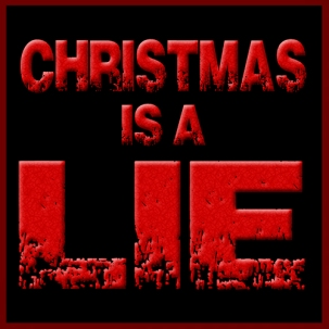 Christmas-is-a-Lie-01
