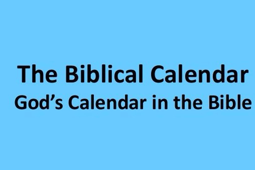 YAH'S/ELOHIM'S (GOD'S) Calendar… – (YAHUSHUA HA MASHIACH