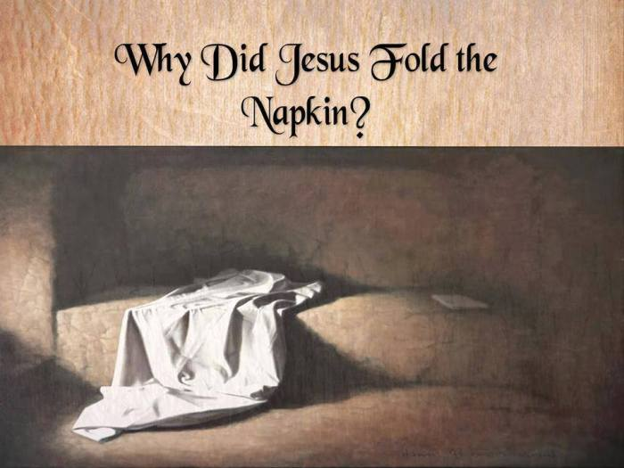 Why-did-Jesus-fold-the-naptkin