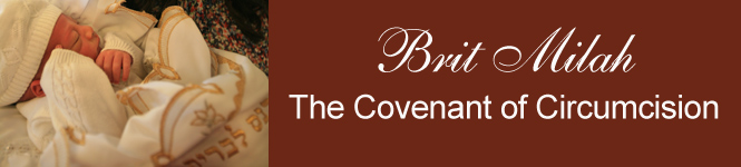 BRIT MILAH - THE COVENANT OF CIRCUMCISION