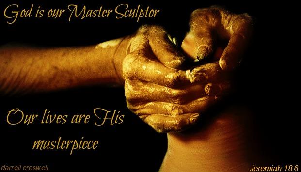 potter-sclulptor-masterpiece-god-clay-jeremiah-18-6