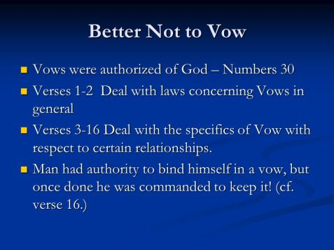 Better+Not+to+Vow+Vows+were+authorized+of+God+–+Numbers+30