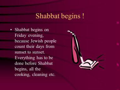 Shabbat+begins+!